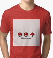 Pokeball Desing Choose One Tri-blend T-Shirt