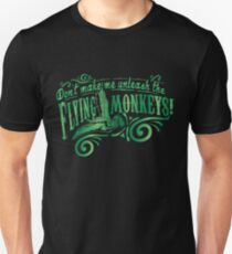Don't Make Me Unleash the Flying Monkeys - Oz Inspired Collectibles Unisex T-Shirt