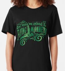 Don't Make Me Unleash the Flying Monkeys - Oz Inspired Collectibles Slim Fit T-Shirt