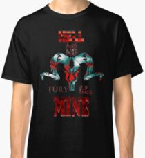 Hell Hath No Fury Like Mine - Portrait Classic T-Shirt
