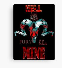 Hell Hath No Fury Like Mine - Portrait Canvas Print
