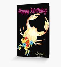 Happy Birthday, Cancer! Greeting Card Greeting Card