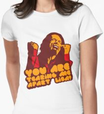 You're Tearing Me Apart Lisa! Womens Fitted T-Shirt