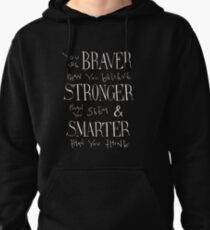 You are Braver Pullover Hoodie