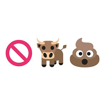 No Bull Poo Emoji by itsyou