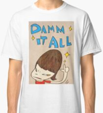 Yoshitomo Nara - Damn It All Classic T-Shirt