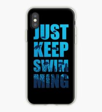 Keep Swimming  iPhone Case