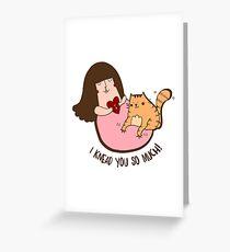 I knead you Greeting Card