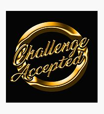 Challenge Accepted Gold Photographic Print