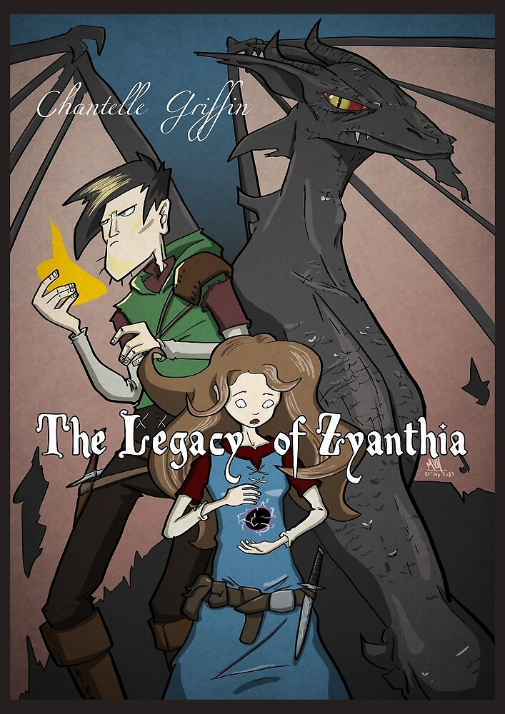The Legacy of Zyanthia by Chantelle Griffin