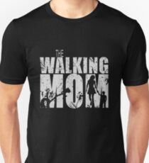 The Walking Mom T-Shirt