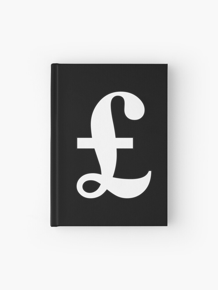 Argent Livre Signe De La Livre Sterling Monnaie Symbole Signe Succes Finances Lucre Blanc Sur Noir Carnet Cartonne
