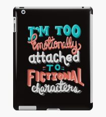 Bookworm Problems. Too Emotionally Attached To Fictional Characters. iPad Case/Skin