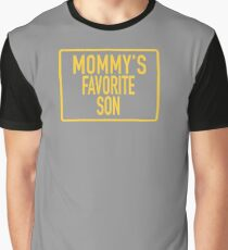 Mommy's Favorite Son  Graphic T-Shirt