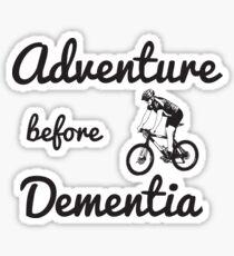 Funny Adventure Before Dementia - Mountain Biking Cycling Design Sticker