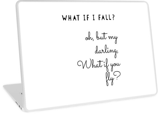 What If I Fall Quote Monochrome Laptop Skins By Theperkypanda