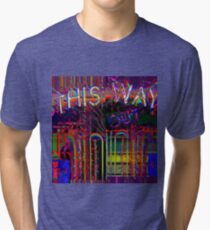 out this way II Tri-blend T-Shirt