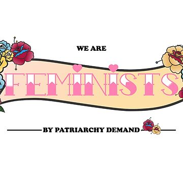 Feminist by patriarchy demand  by Lluciaciaia