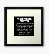 THE PIT BULL PRAYER Framed Print