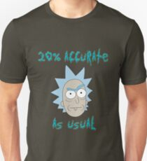 20% Accurate as Usual - Rick and Morty Unisex T-Shirt