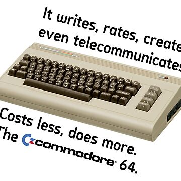 The Commodore 64 - Costs less, does more by Ninespire