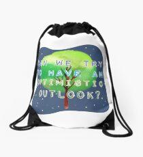 Optimistic  Drawstring Bag