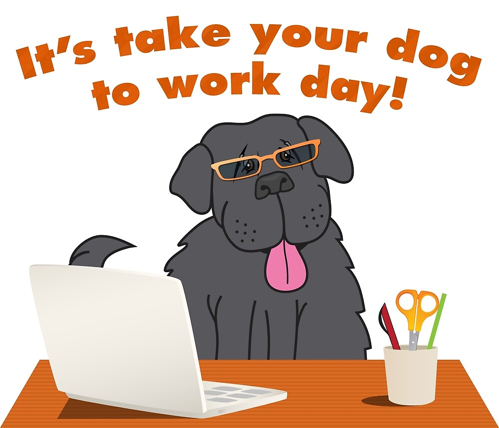 Take Your Dog to Work Day! by Christine Mullis