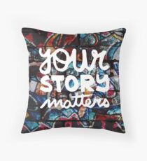 colorful hip hop grunge your story matters graffiti  Throw Pillow