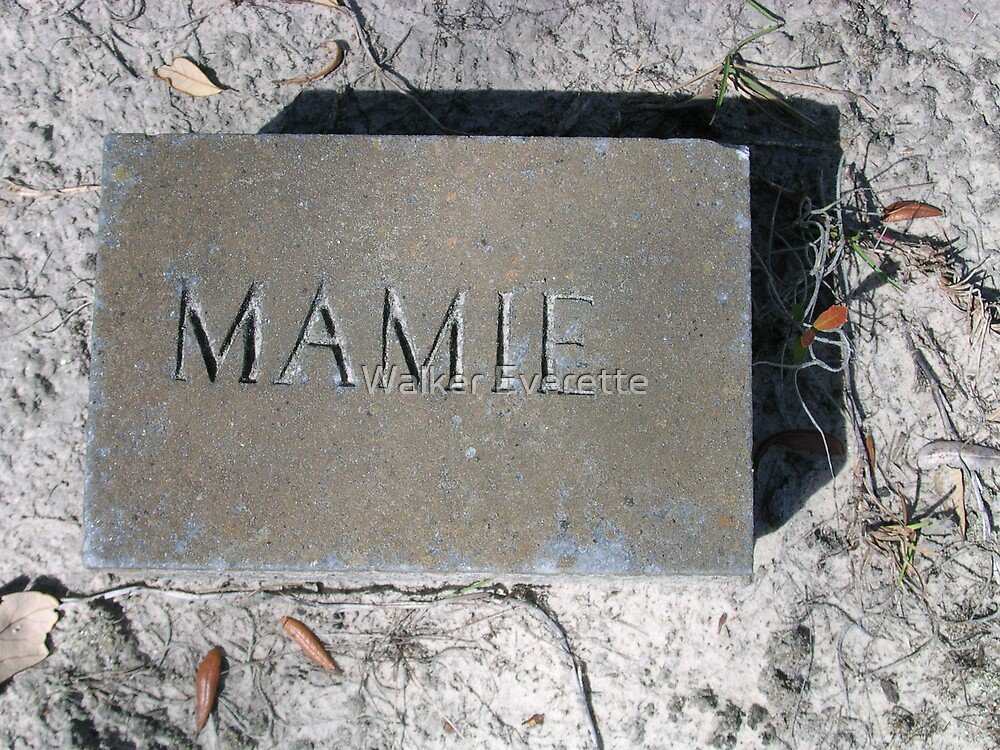 Mamie by Walker Everette