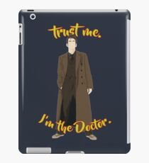 Trust me, I'm the Doctor (10) iPad Case/Skin
