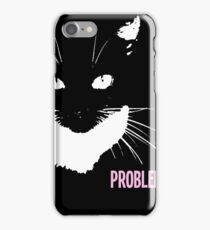 Cat with attitude iPhone Case/Skin