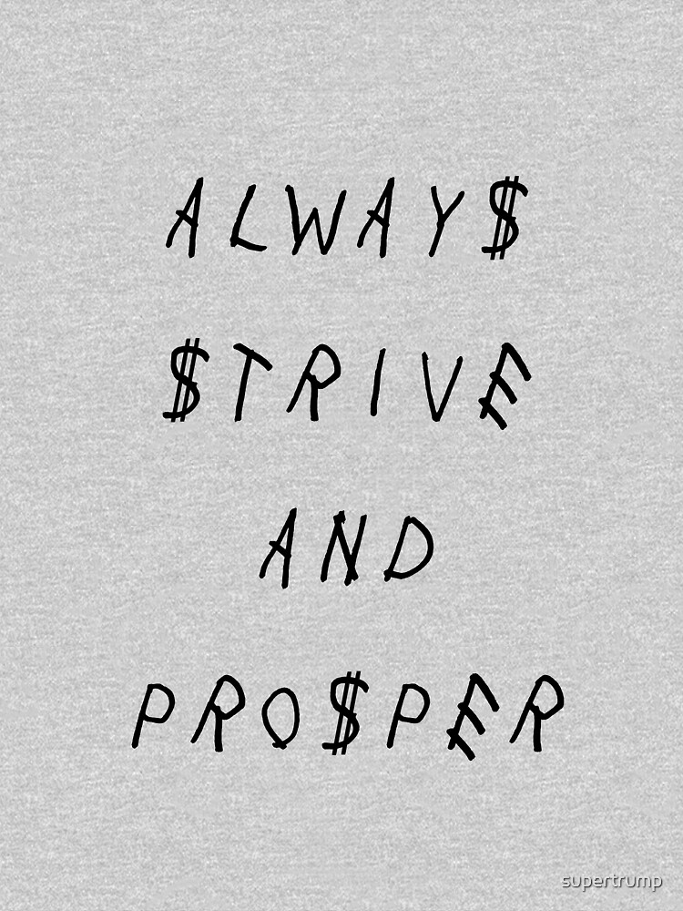 Siempre esforzarse y prosperar de supertrump