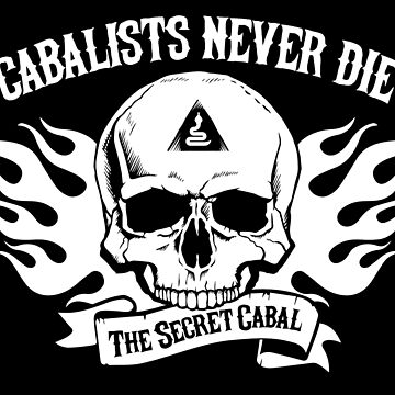 Cabalists Never DIe by TheSecretCabal