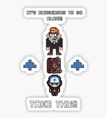 Gravity Falls - It's Dangerous To Go Alone Sticker