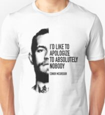 McGregor - Apologise to absolutely nobody T-Shirt