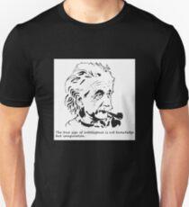 Albert Einstein-The true sign of Intelligence Unisex T-Shirt