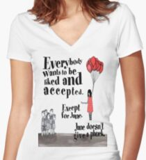 Everybody wants to pe liked and accepted. Except for Jane... Women's Fitted V-Neck T-Shirt