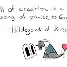Jack's Hildegard - All Creation by Beth A.  Richardson