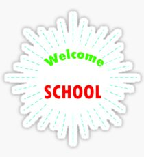 Welcome to Back to School T-shirt Sticker