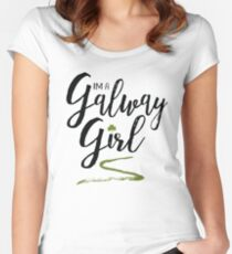 I'm a Galway Girl, green and black on white Women's Fitted Scoop T-Shirt
