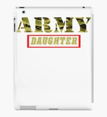 Army Daughter - Proud Army Daughter T-Shirt iPad Case/Skin