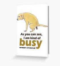 Funny dog t-shirt, apparels, mugs, etc Greeting Card