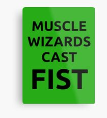 Muscle wizards cast FIST - black text Metal Print