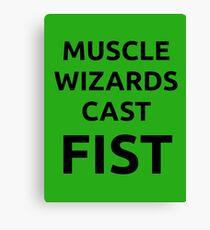 Muscle wizards cast FIST - black text Canvas Print
