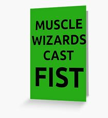 Muscle wizards cast FIST - black text Greeting Card