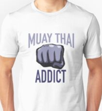 MMA BJJ Apparel Muay Thai Addict Unisex T-Shirt