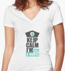 Keep Calm I'm Almost A Nurse - Nursing Student Gift Women's Fitted V-Neck T-Shirt