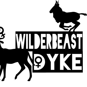 wilderbeast dyke  by glitchScatter