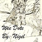 Wee Dote - By: Nigel Mc Clements by Nigel Mc Clements