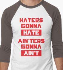 HATERS GONNA HATE, AIN'TERS GONNA IST NICHT (Olivgrün) Baseballshirt mit 3/4-Arm